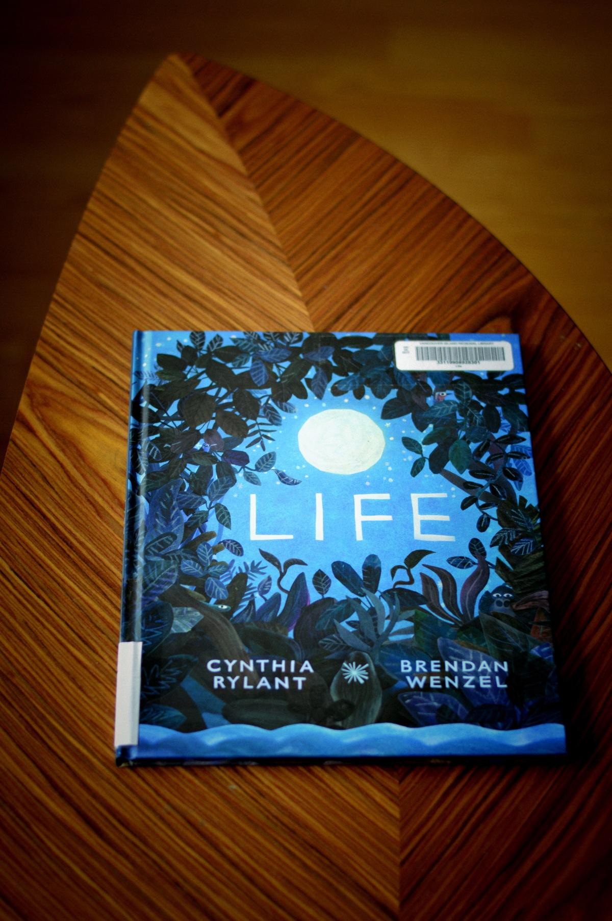 Sunday Book Club: Life by CynthiaRylant